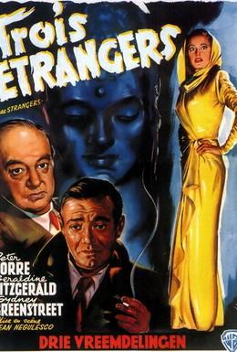 Постер фильма Три незнакомца (1946)