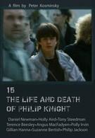 Жизнь и смерть Филлипа Найта (1993)