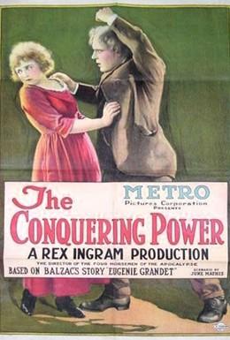 Постер фильма Покоряющая сила (1921)