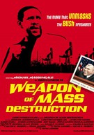 Weapon of Mass Destruction (2004)
