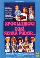 Настолько раздеты, что никакого стыда (1976)