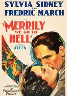Весело мы катимся в ад (1932)