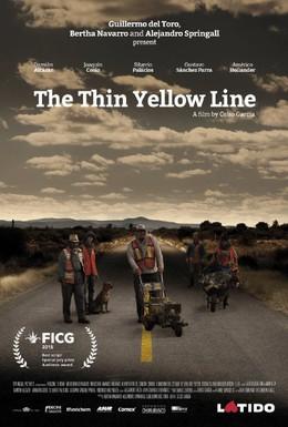 Постер фильма Тонкая желтая линия (2015)