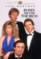 Розы для богатых (1987)