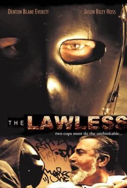 Постер фильма Беззаконие (2007)