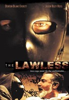 Беззаконие (2007)