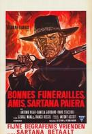 Добрых похорон, друг мой!... Сартана идёт (1970)