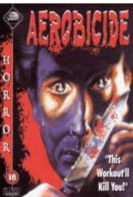 Постер фильма Смертельная аэробика (1987)