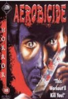 Смертельная аэробика (1987)