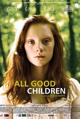 Постер фильма Все хорошие дети (2010)