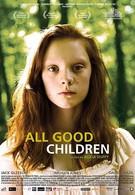 Все хорошие дети (2010)