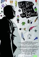 Миром правит толстый мальчик (2012)