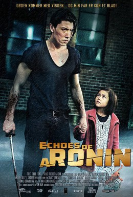 Постер фильма Эхо ронина (2014)