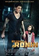 Эхо ронина (2014)