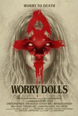 Постер фильма Куклы беспокойства (2016)