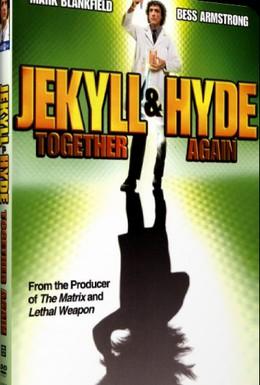 Постер фильма Джекилл и Хайд... Снова вместе (1982)