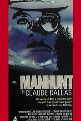 Постер фильма Охота на Клода Далласа (1986)
