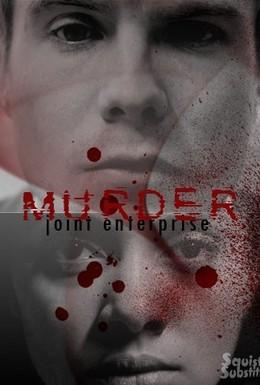 Постер фильма Убийство: Совместное деяние (2012)