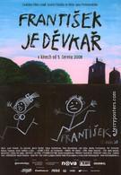 Франтишек-бабник (2008)