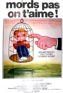 Постер фильма Не кусайся, тебя любят (1976)