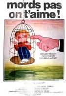 Не кусайся, тебя любят (1976)