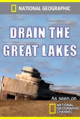 Постер фильма National Geographic. История Великих озер (2011)