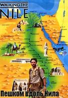 Пешком вдоль Нила (2015)