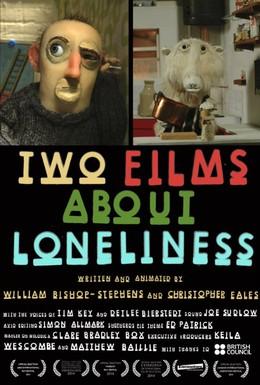 Постер фильма Два фильма об одиночестве (2014)