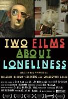 Два фильма об одиночестве (2014)