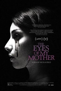 Постер фильма Глаза моей матери (2016)