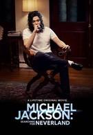 Майкл Джексон ищет Неверленд (2017)