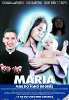 Мария, мать сына Божьего (2003)