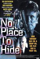 Негде спрятаться (1992)