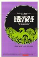 Птицы делают это, пчелы делают это (1974)