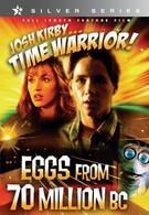 Воин во времени: Древние яйца (1995)