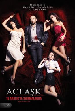 Постер фильма Горькая любовь (2009)