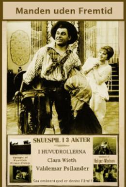 Постер фильма Человек без будущего (1916)