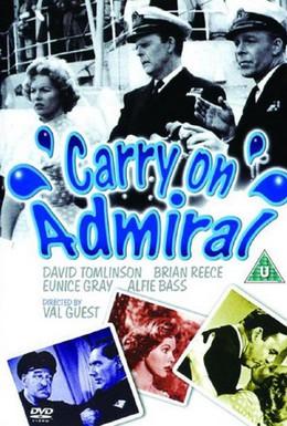 Постер фильма Так держать, Адмирал (1957)