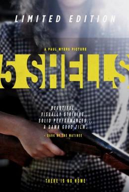 Постер фильма Пять патронов (2012)