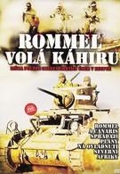 Роммель вызывает Каир (1959)