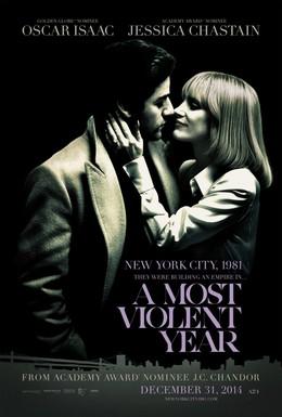 Постер фильма Самый жестокий год (2014)