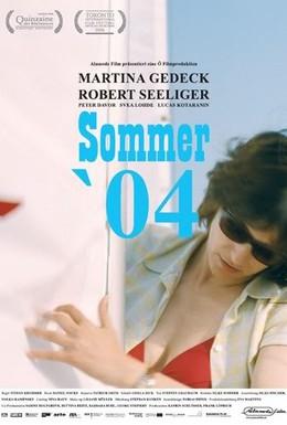 Постер фильма Лето 2004 года (2006)