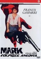 Марк наносит новый удар (1976)