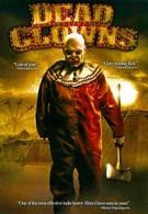 Мёртвые клоуны (2004)