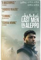 Последние люди Алеппо (2017)