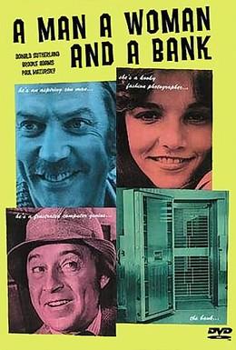 Постер фильма Мужчина, женщина и банк (1979)