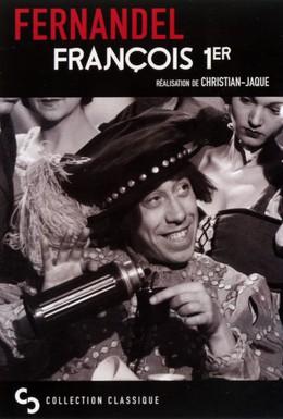 Постер фильма Франсуа Первый (1937)