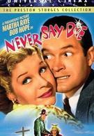 Никогда не отчаивайся (1939)