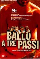 Танец на три шага (2003)