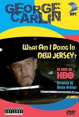 Постер фильма Джордж Карлин: Что я делаю в Нью-Джерси? (1988)